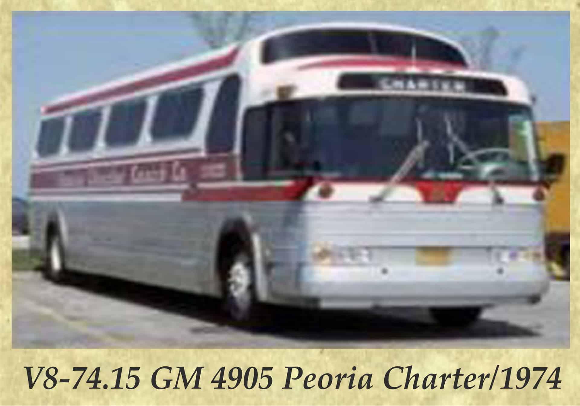 V8-74.15 GM 4905 Peoria Charter 1974