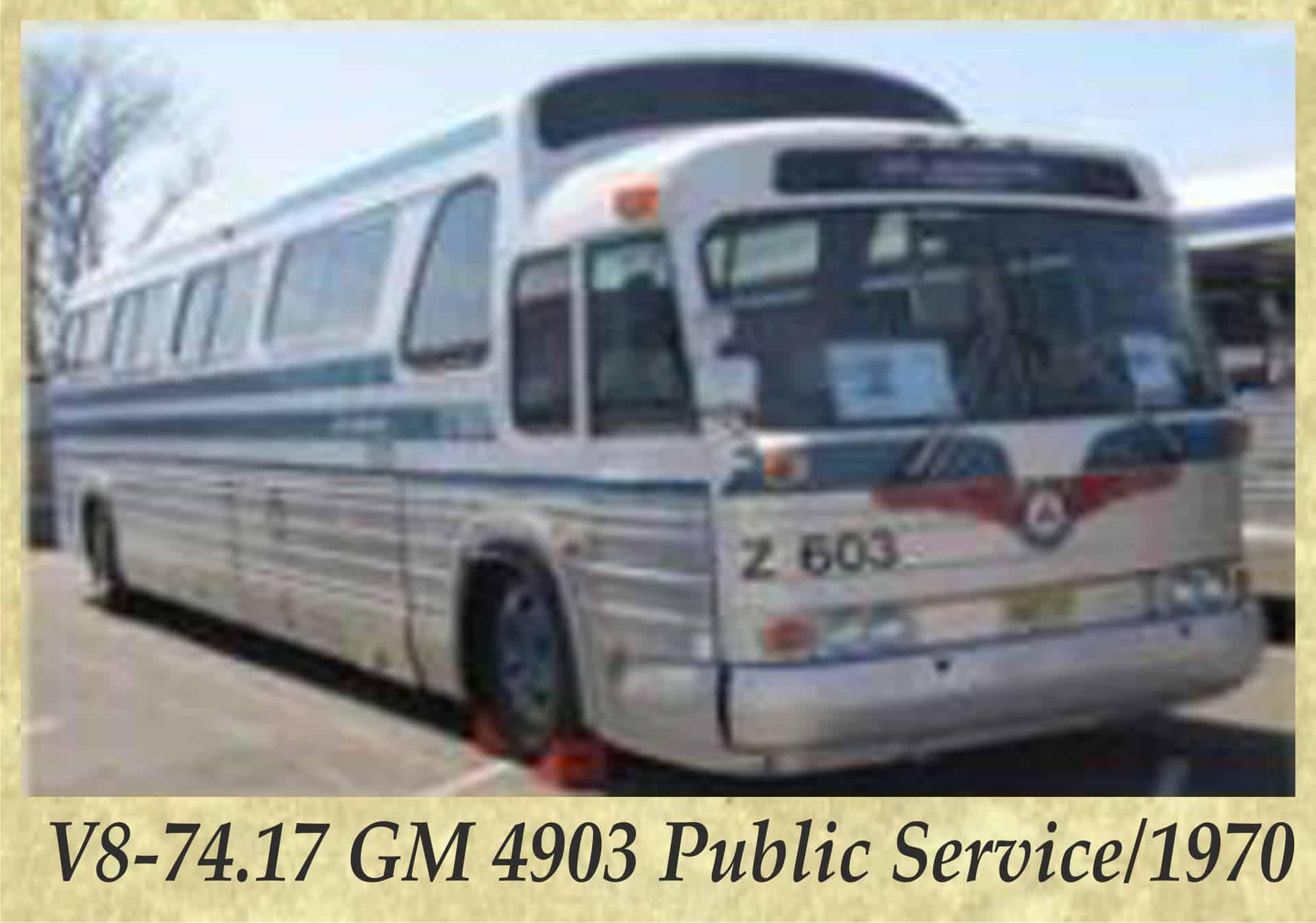 V8-74.17 GM 4903 Public Service 1970