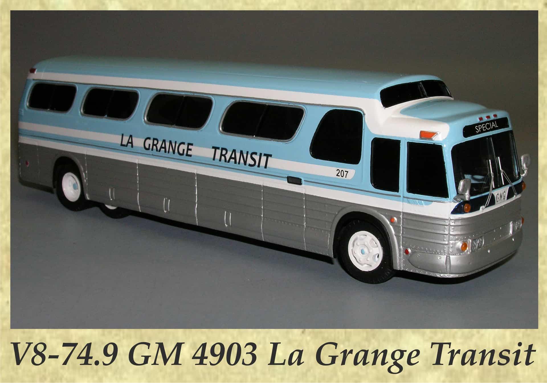 V8-74.9 GM 4903 La Grange Transit
