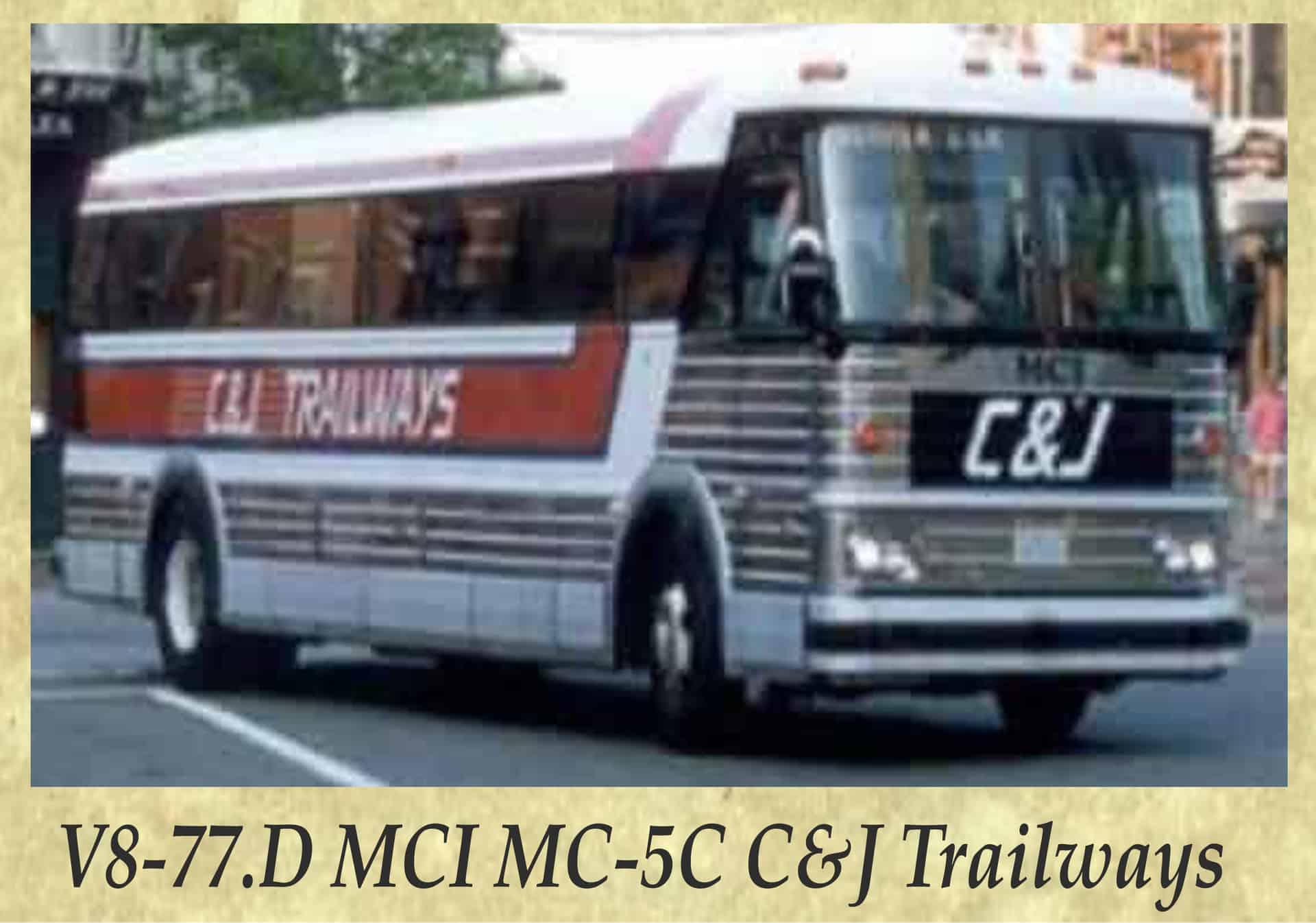 V8-77.D MCI MC-5C C&J Trailways