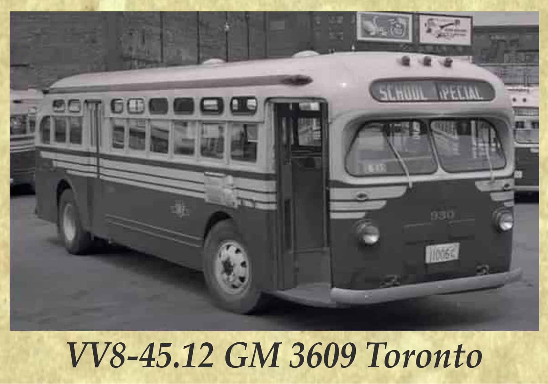 VV8-45.12 GM 3609 Toronto