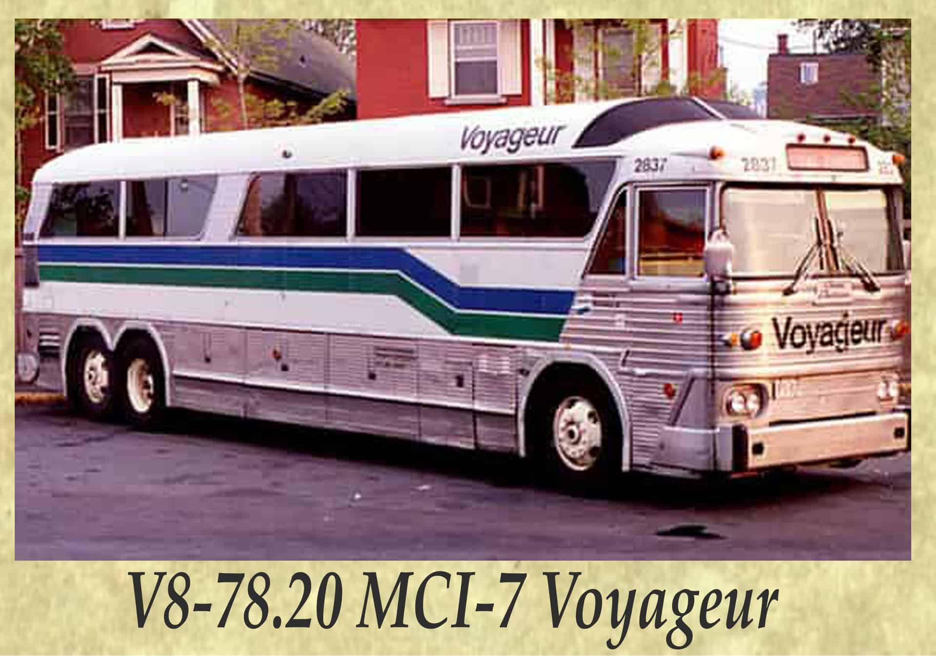 V8-78.20 MCI-7 Voyageur
