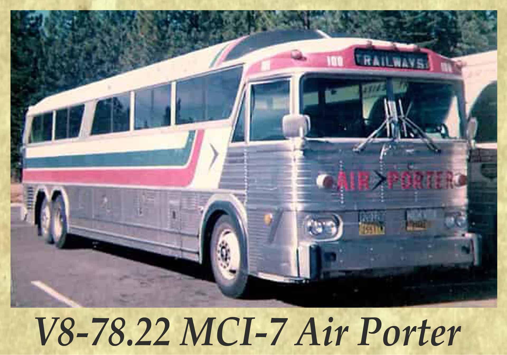 V8-78.22 MCI-7 Air Porter