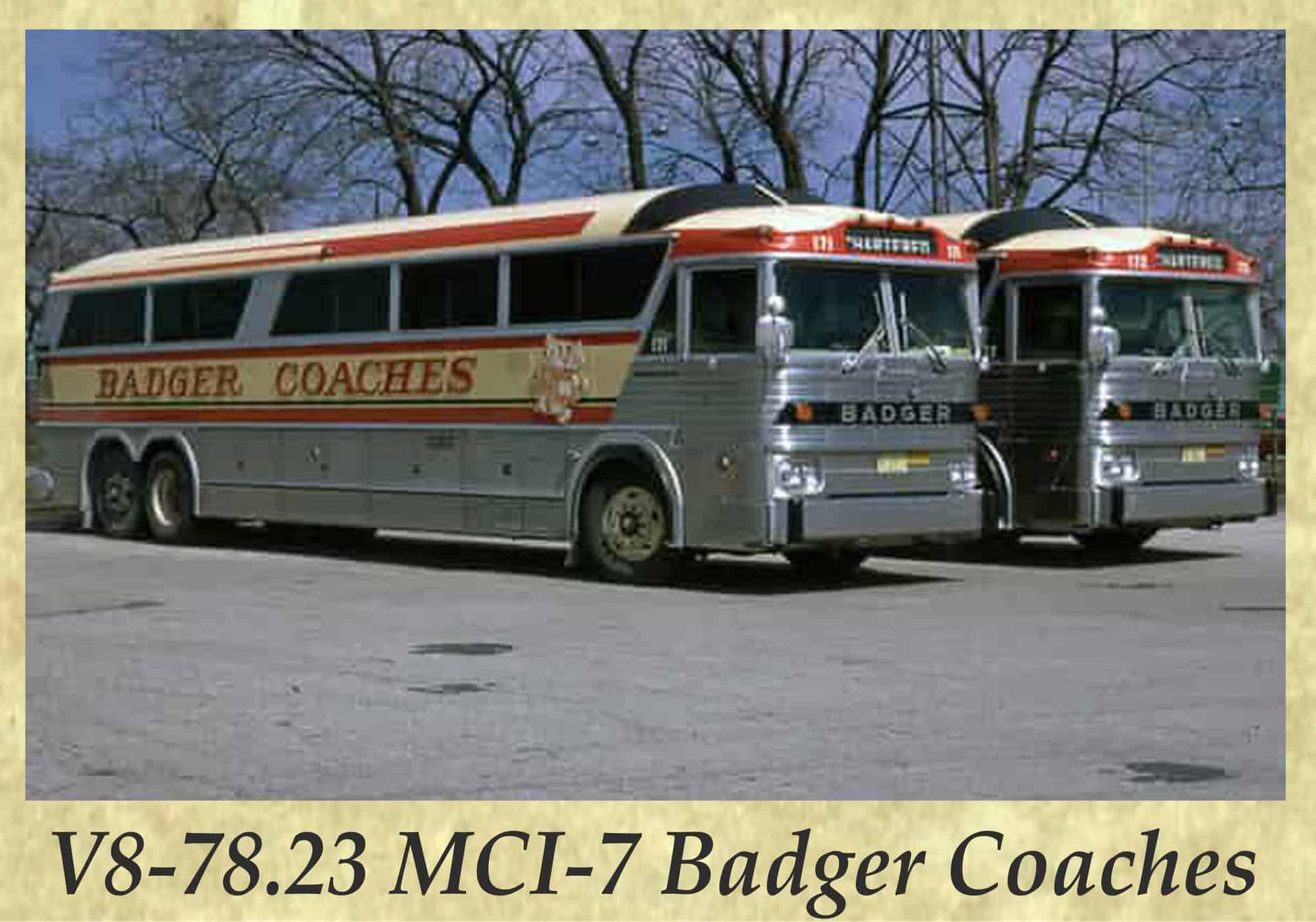 V8-78.23 MCI-7 Badger Coaches