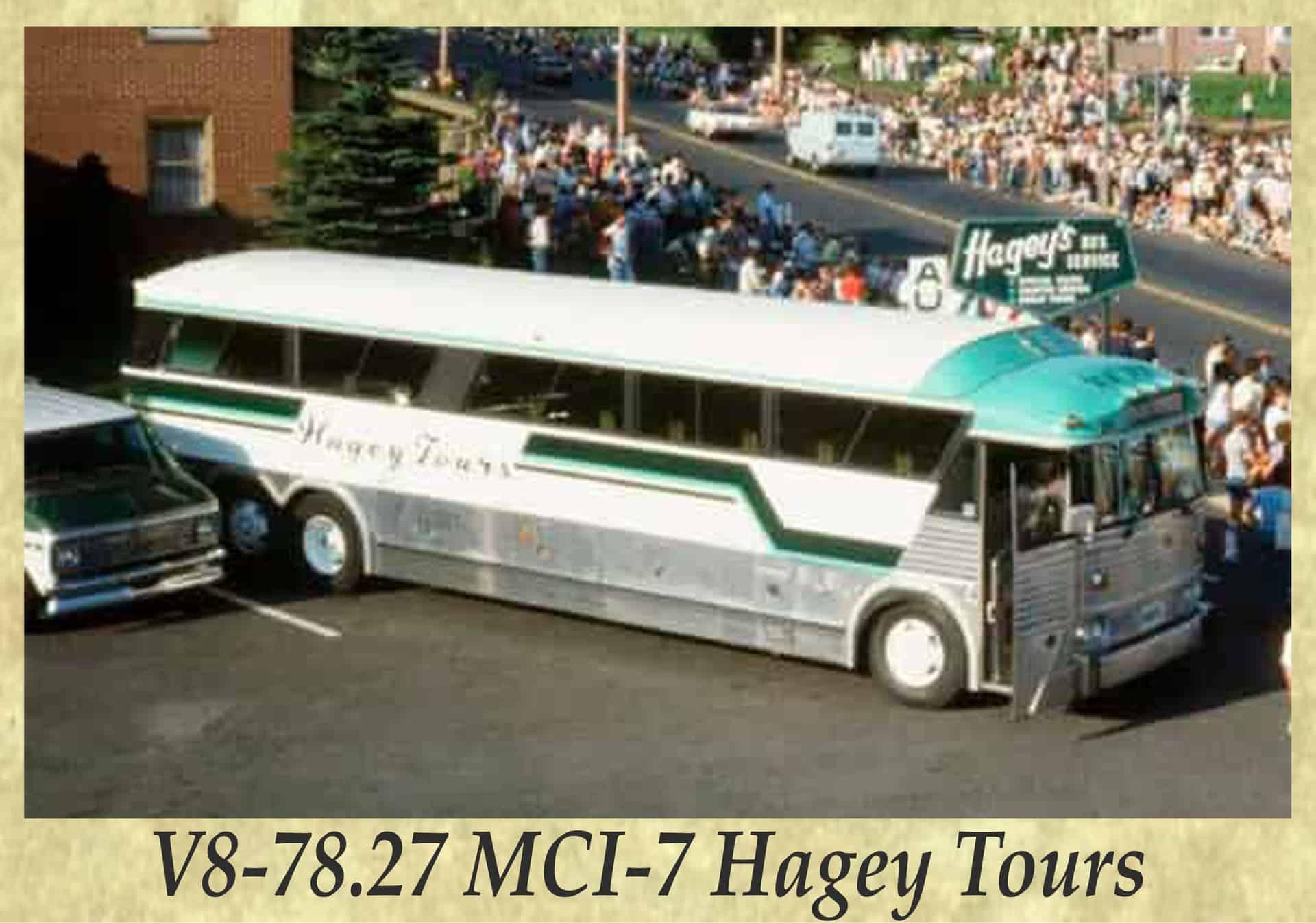 V8-78.27 MCI-7 Hagey Tours