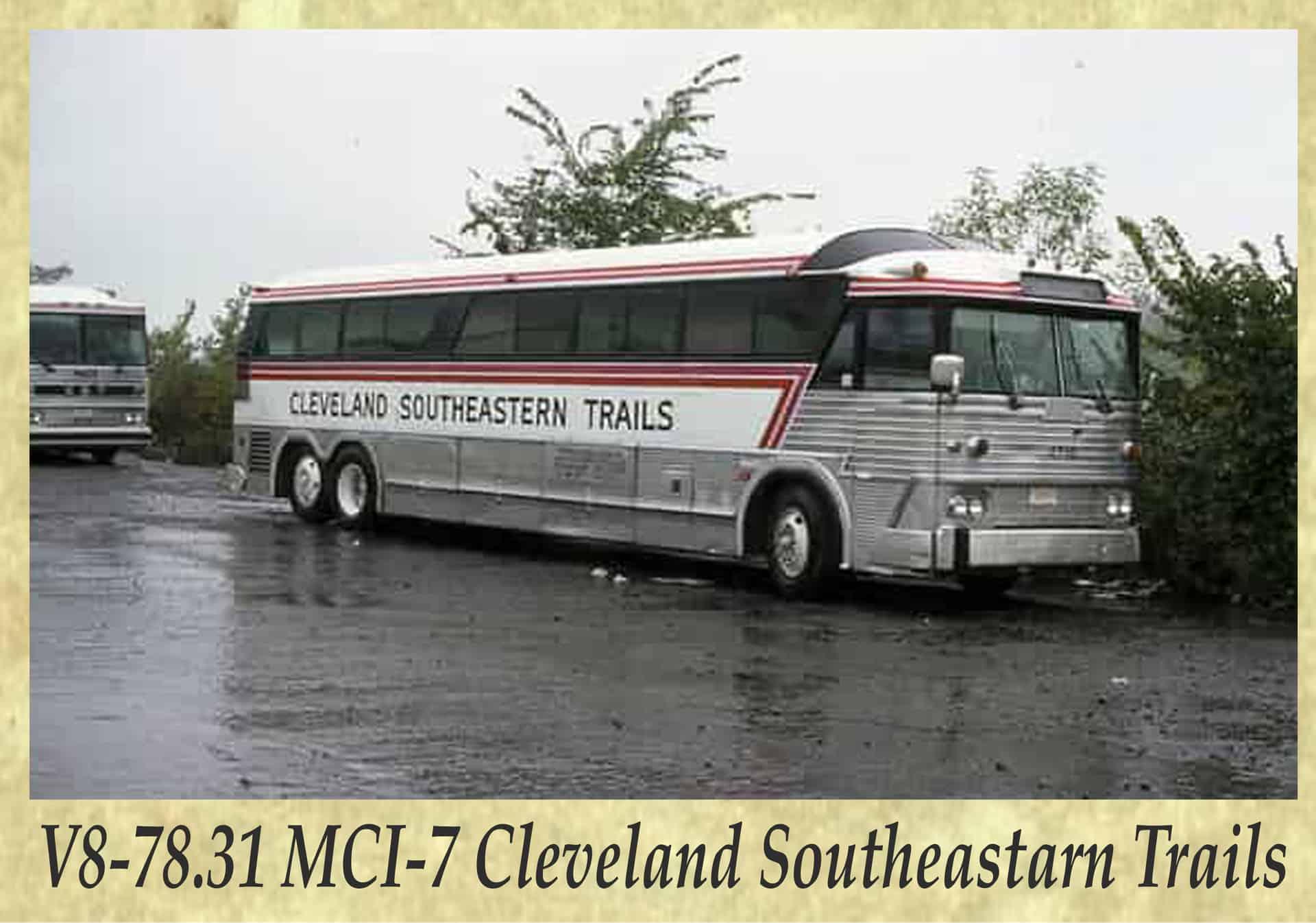 V8-78.31 MCI-7 Cleveland Southeastarn Trails