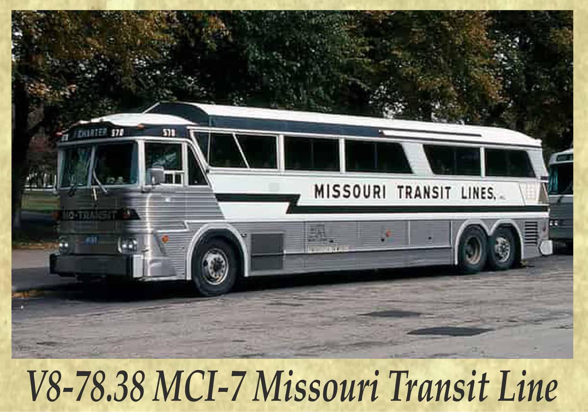 V8-78.38 MCI-7 Missouri Transit Line