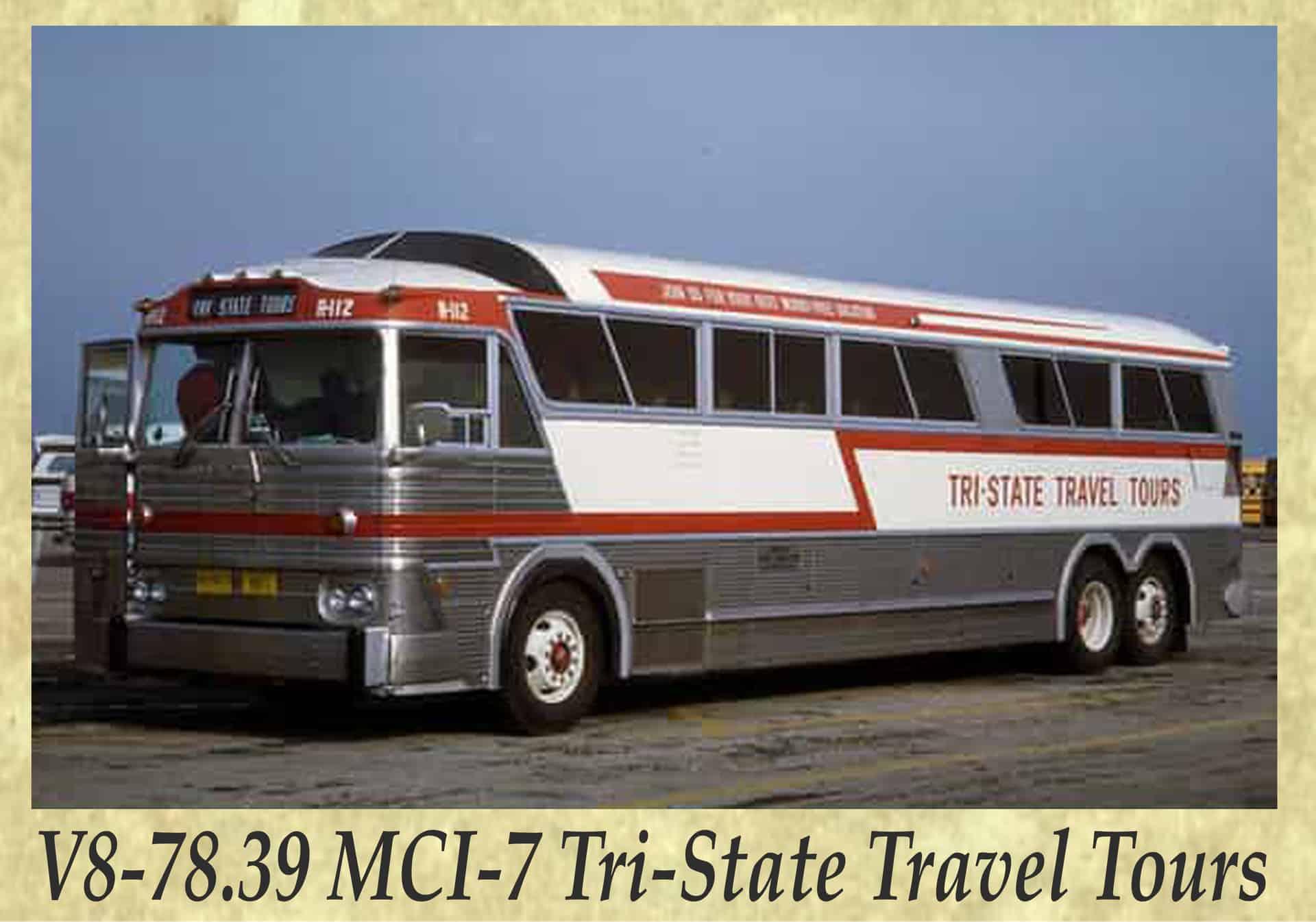 V8-78.39 MCI-7 Tri-State Travel Tours