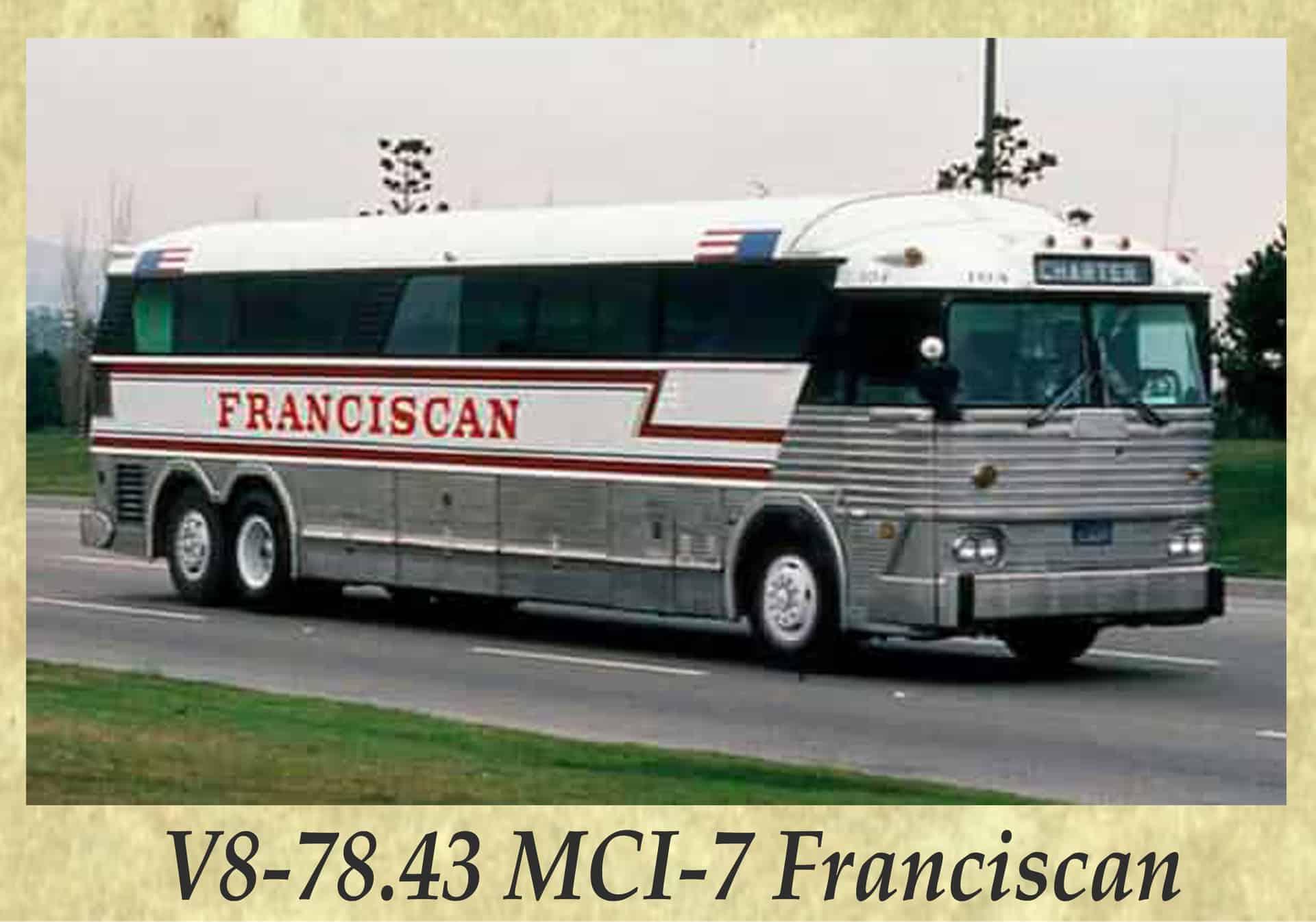 V8-78.43 MCI-7 Franciscan