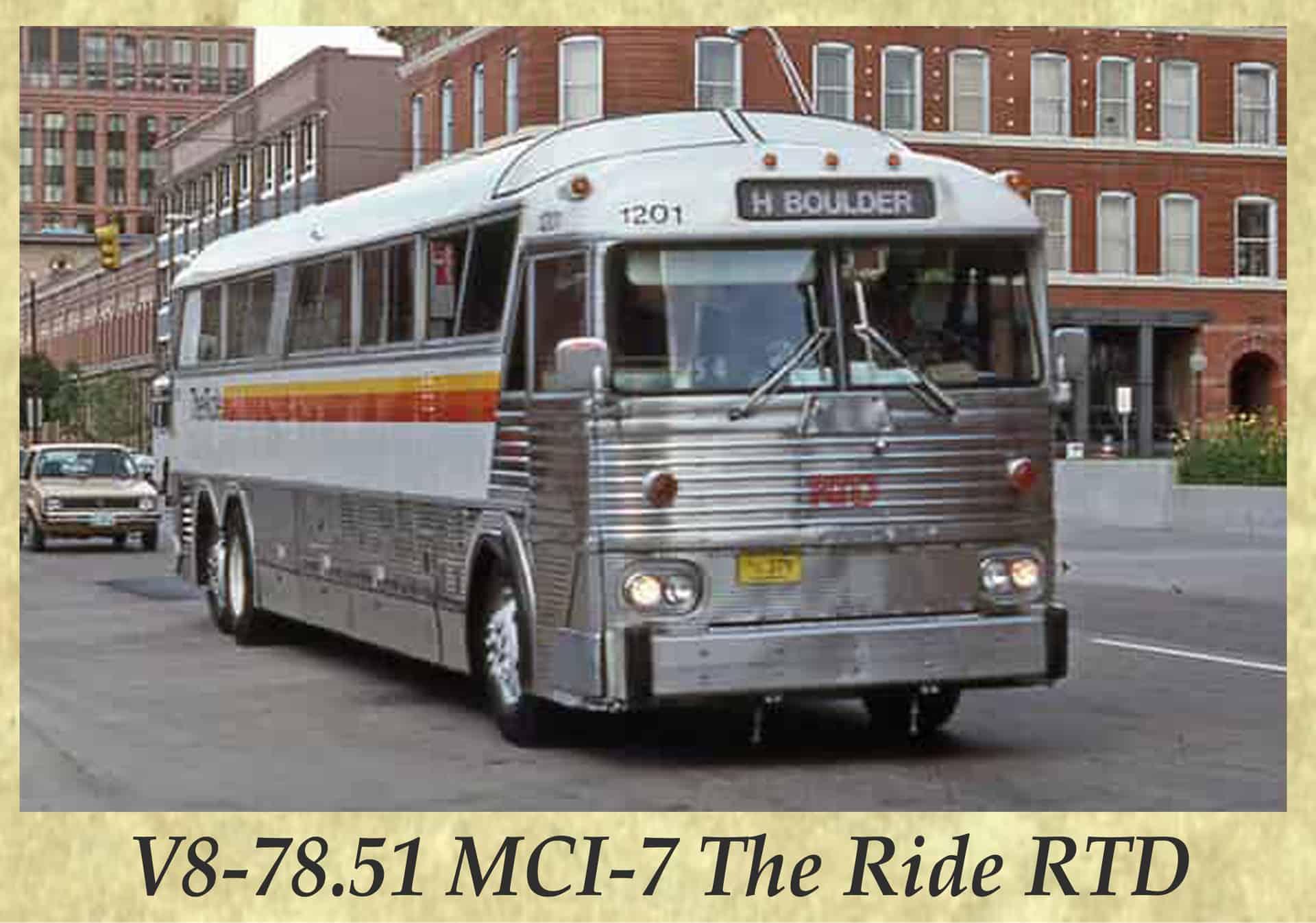 V8-78.51 MCI-7 The Ride RTD