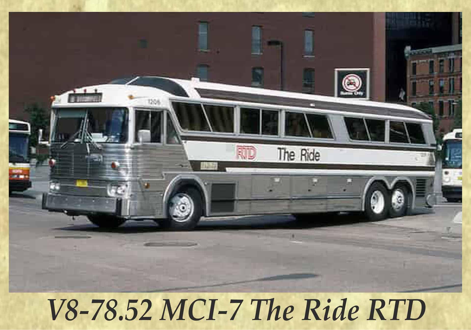 V8-78.52 MCI-7 The Ride RTD