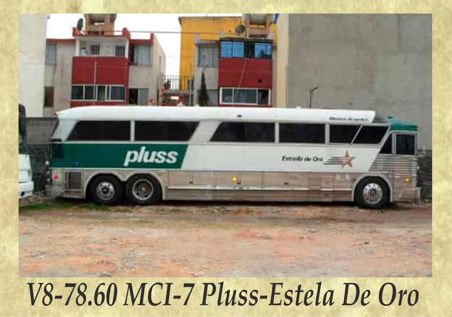 V8-78.60 MCI-7 Pluss-Estela De Oro
