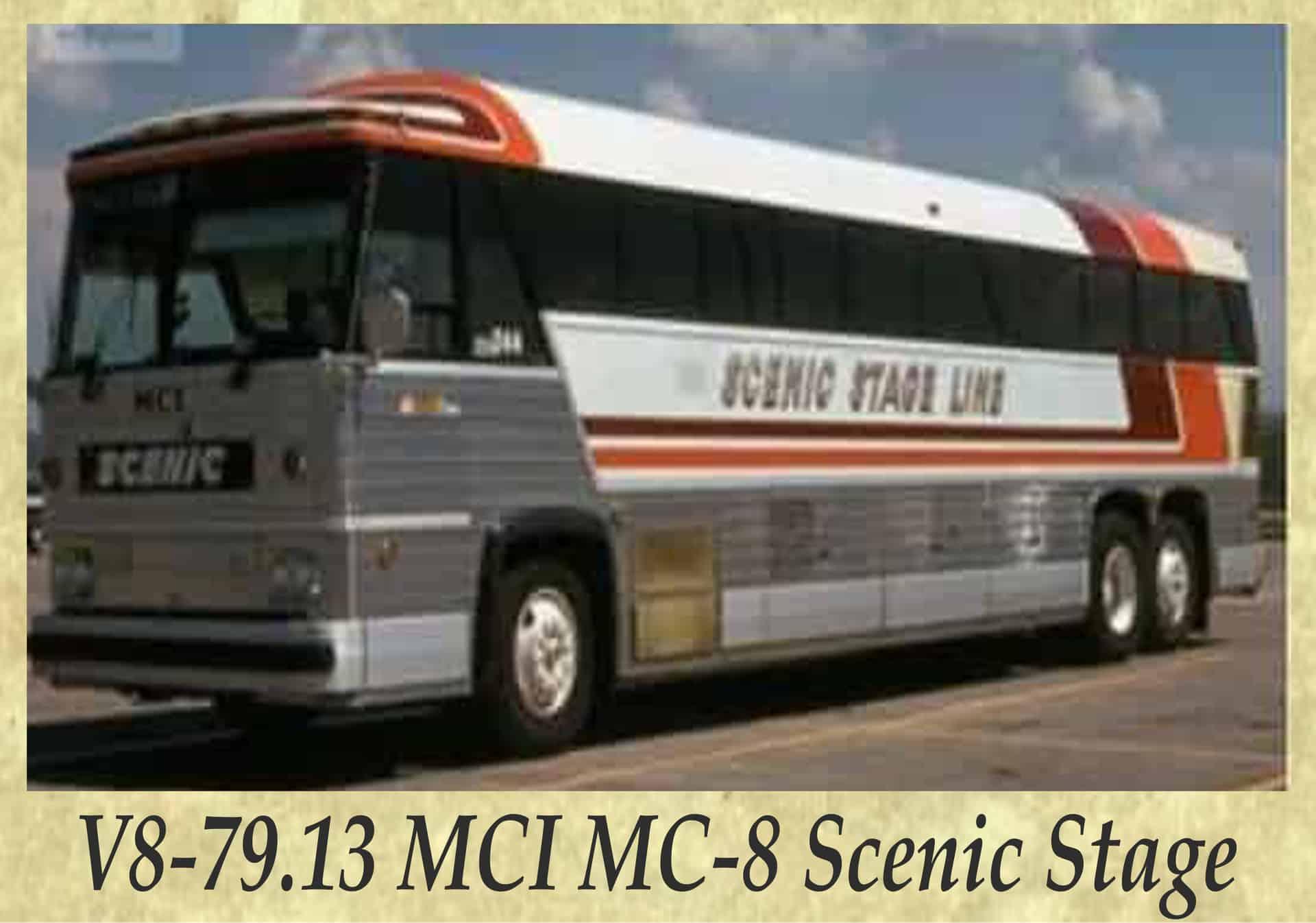 V8-79.13 MCI MC-8 Scenic Stage