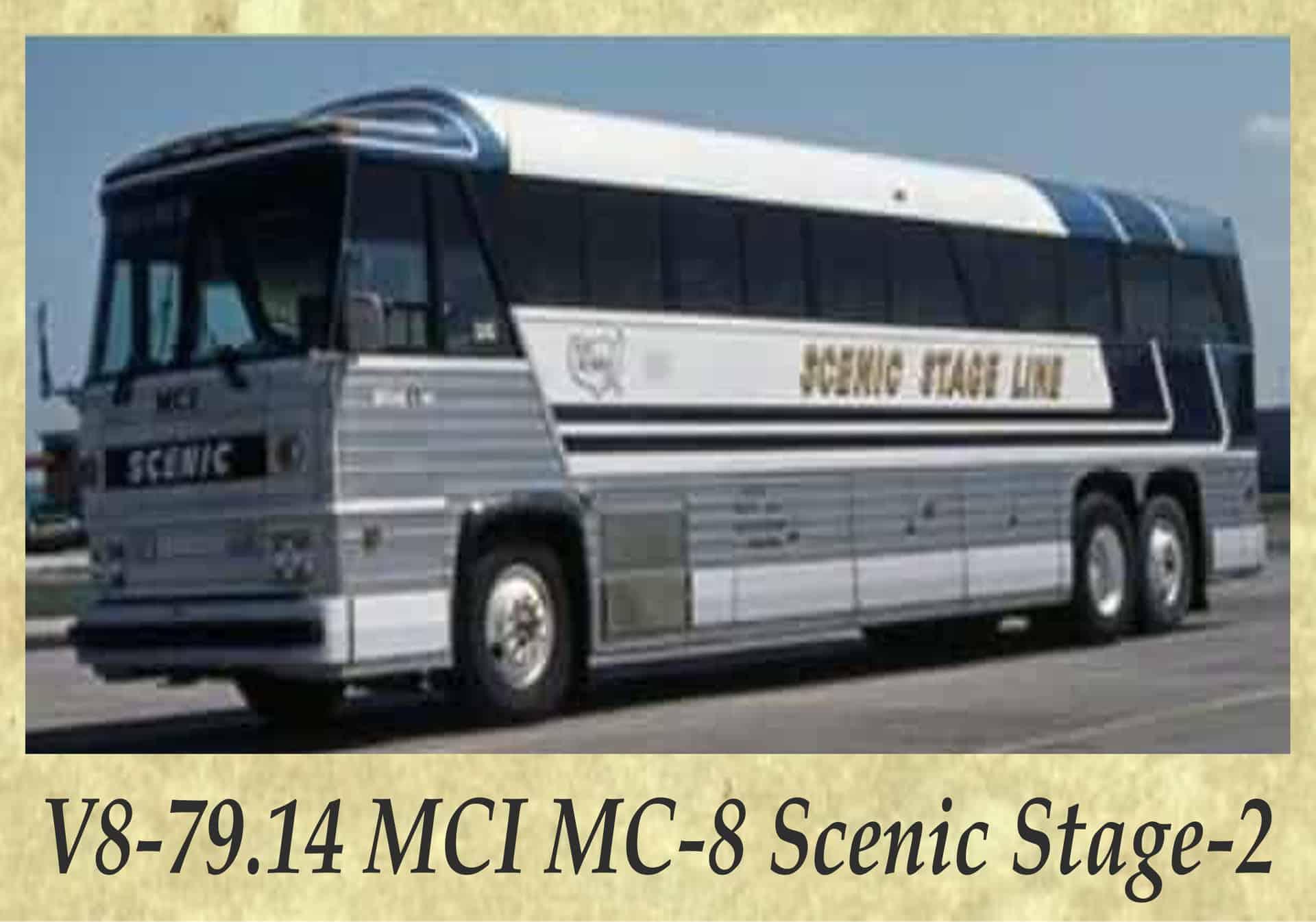 V8-79.14 MCI MC-8 Scenic Stage-2
