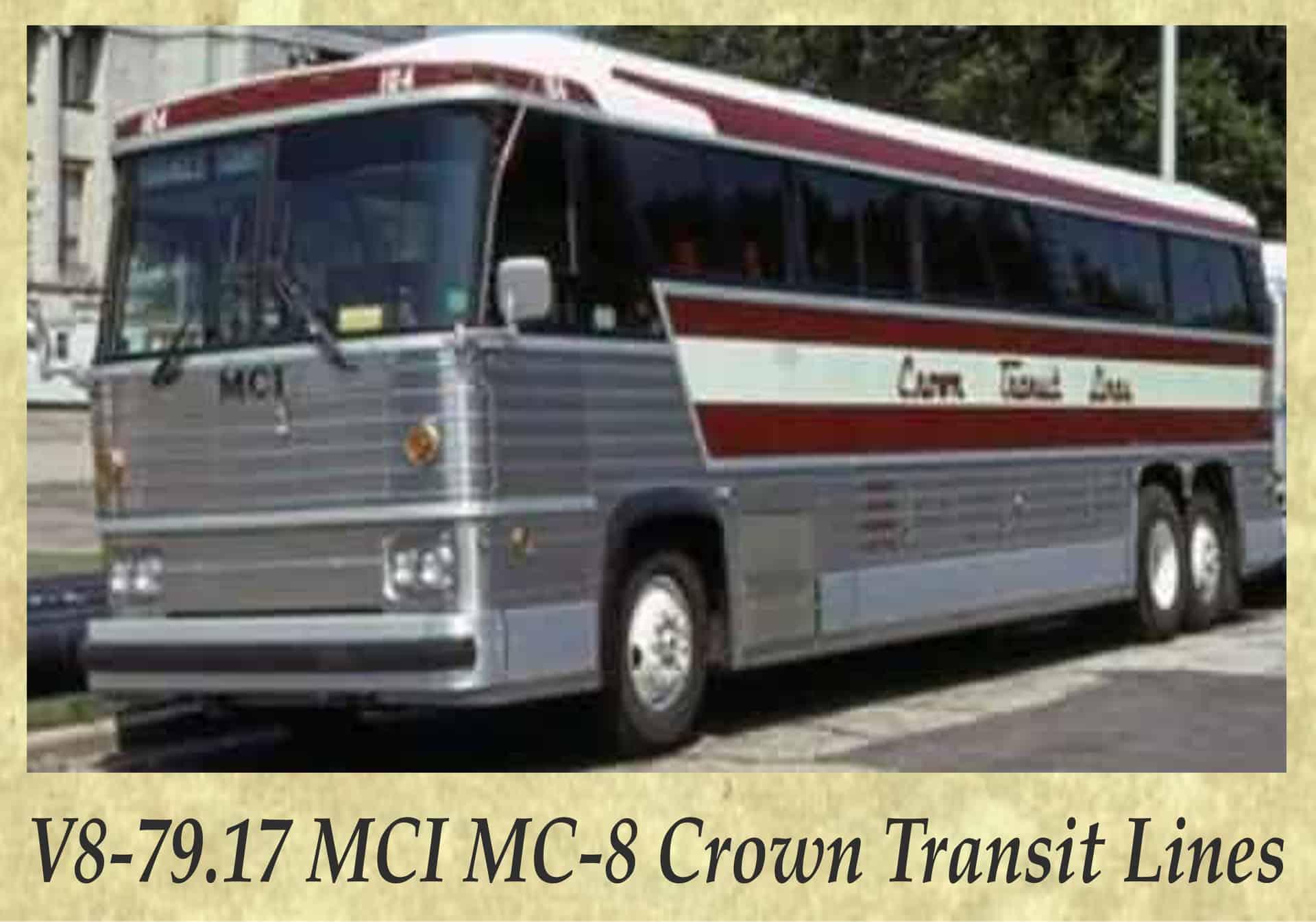 V8-79.17 MCI MC-8 Crown Transit Lines