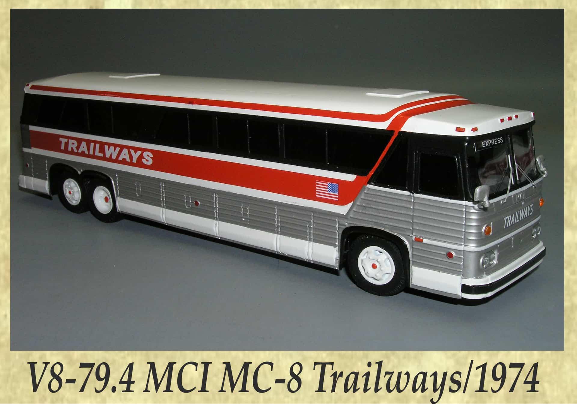 V8-79.4 MCI MC-8 Trailways 1974