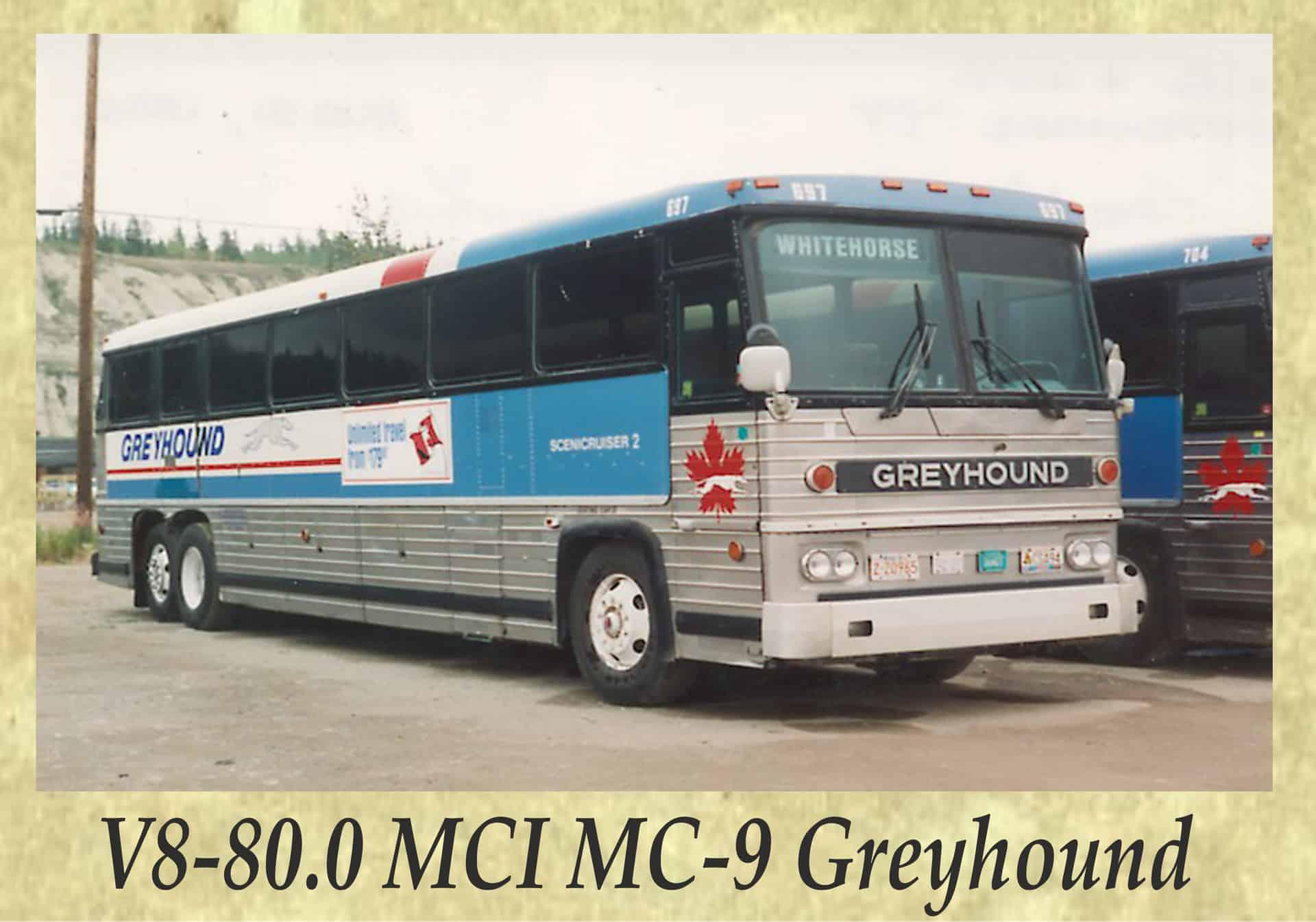 V8-80.0 MCI MC-9 Greyhound