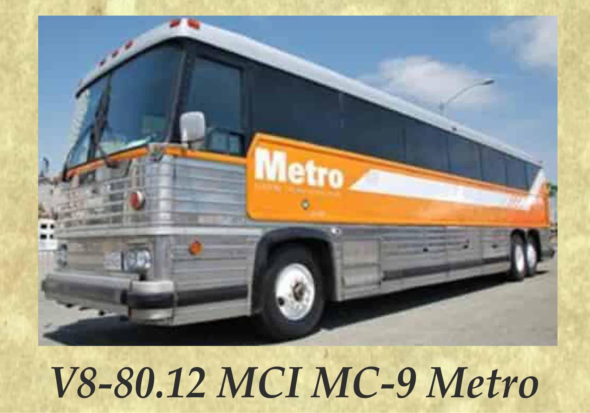 V8-80.12 MCI MC-9 Metro
