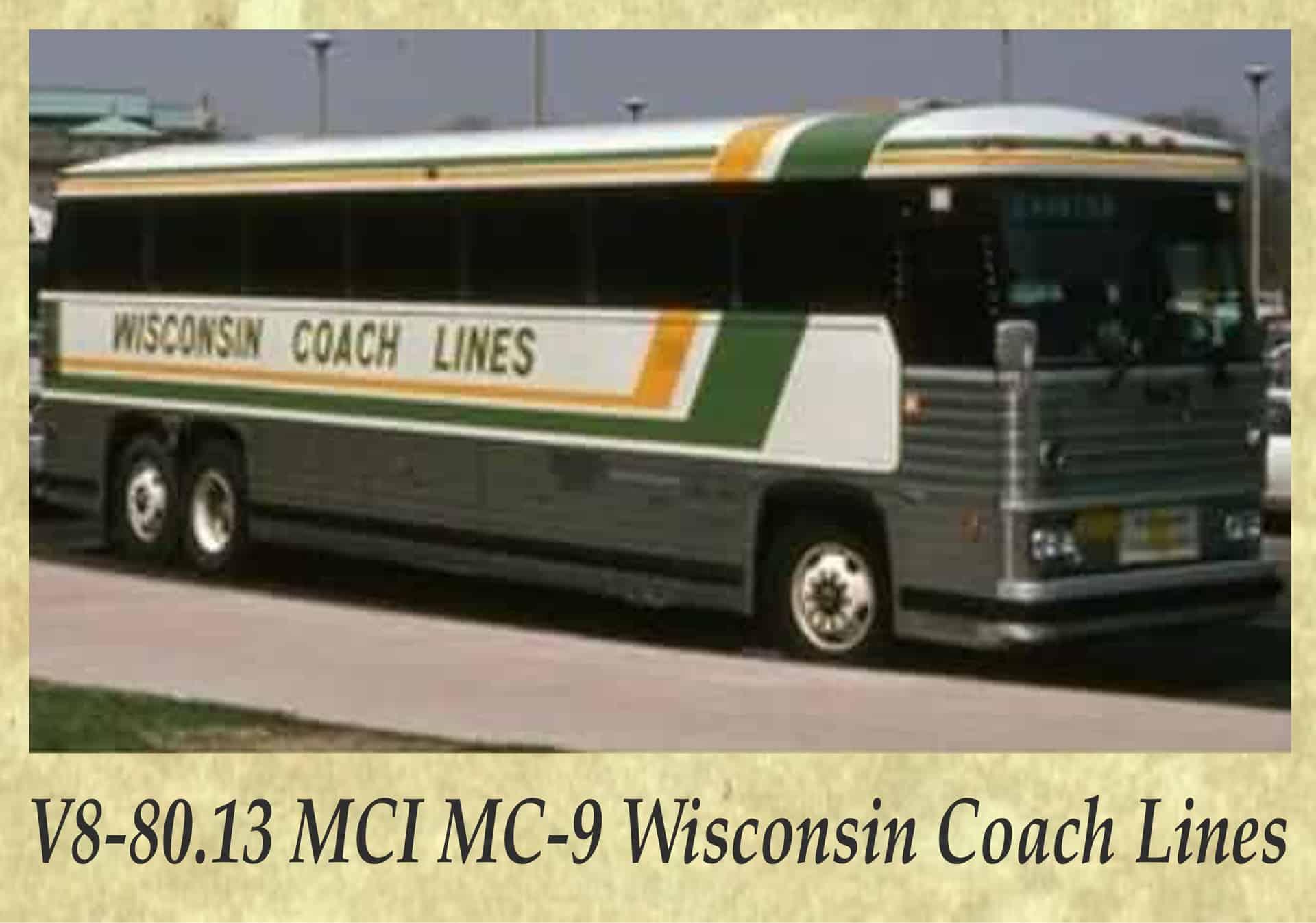 V8-80.13 MCI MC-9 Wisconsin Coach Lines