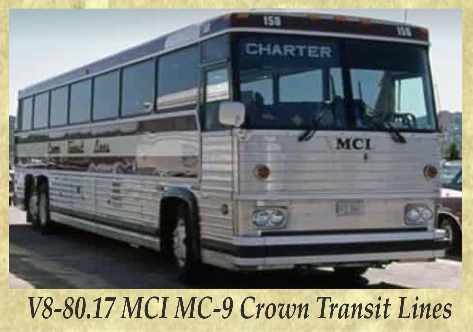 V8-80.17 MCI MC-9 Crown Transit Lines