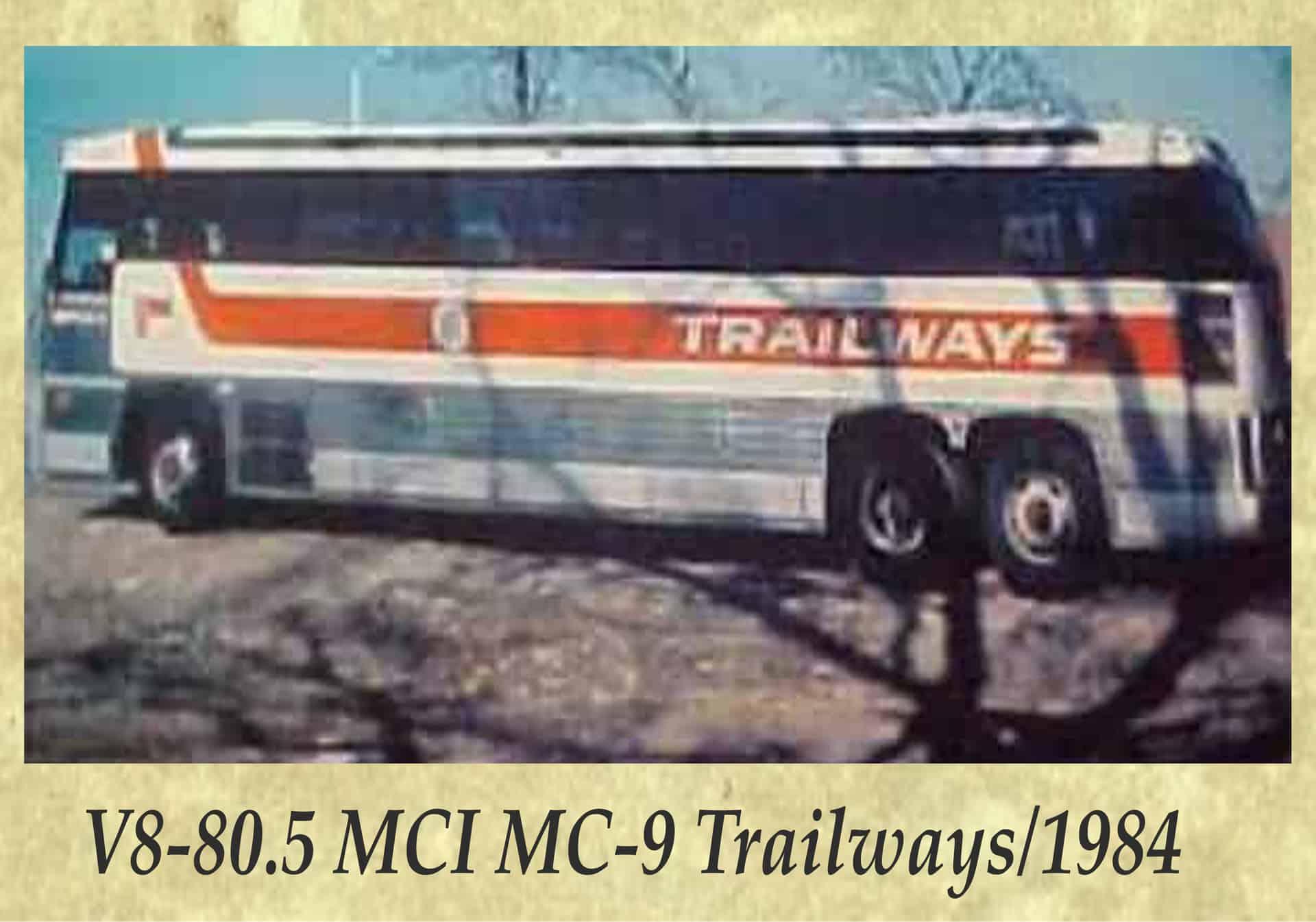 V8-80.5 MCI MC-9 Trailways 1984