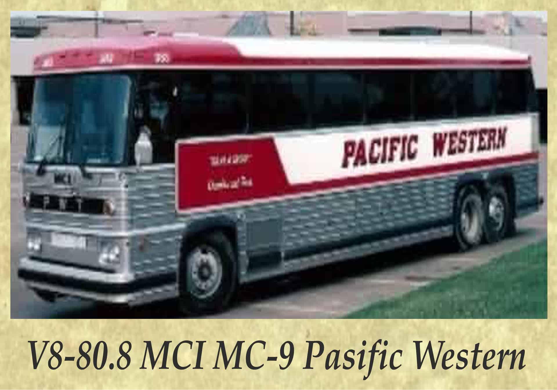 V8-80.8 MCI MC-9 Pasific Western