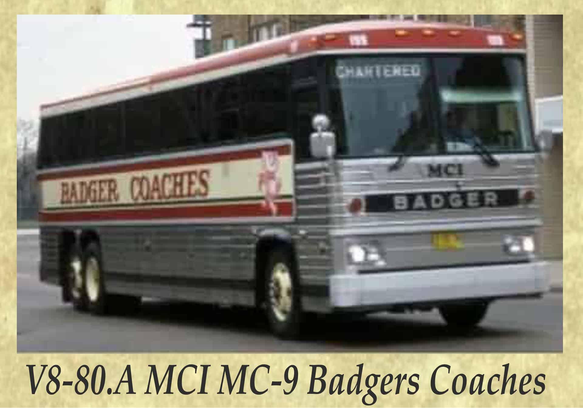 V8-80.A MCI MC-9 Badgers Coaches