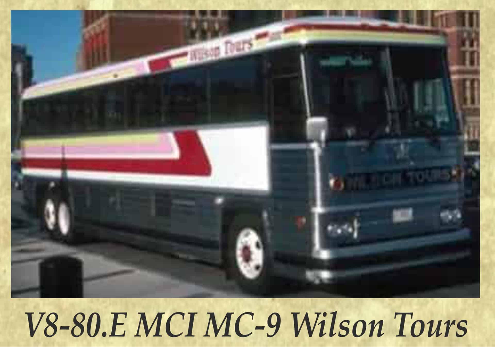 V8-80.E MCI MC-9 Wilson Tours