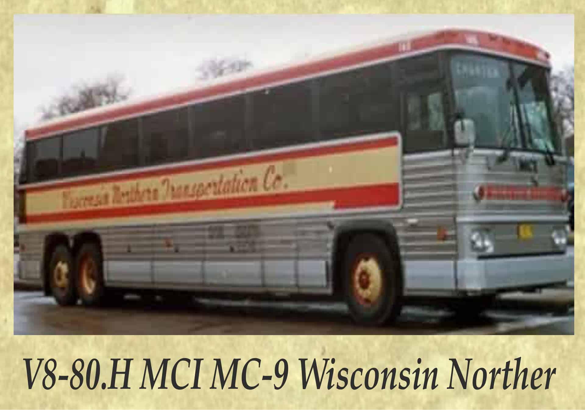 V8-80.H MCI MC-9 Wisconsin Norther