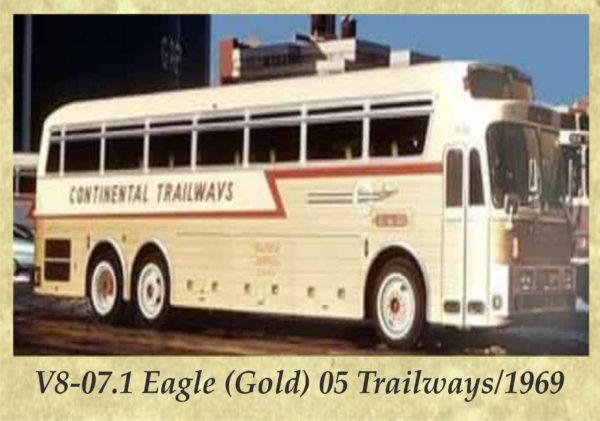 V8-07.1 Eagle (Gold) 05 Trailways 1969