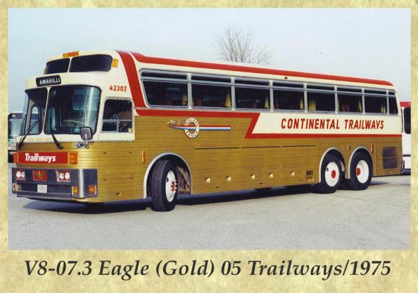 V8-07.3 Eagle (Gold) 05 Trailways 1975