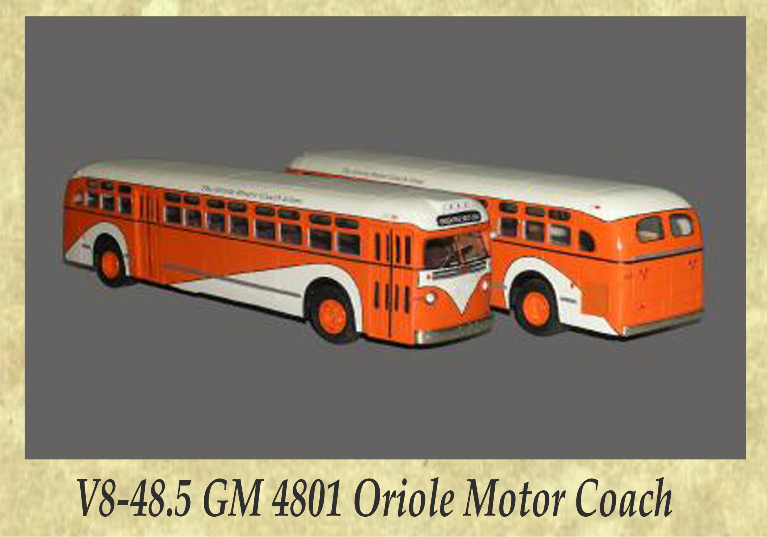 V8-48.5 GM 4801 Oriole Motor Coach