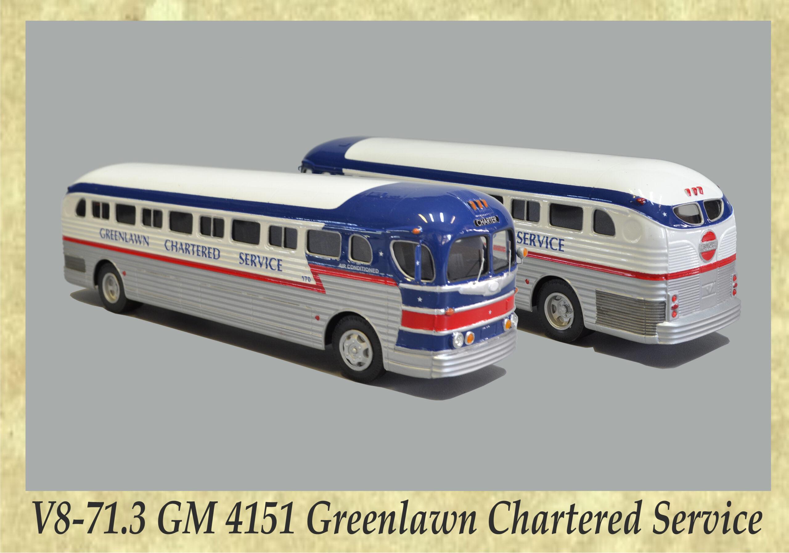 V8-71.3 GM 4151 Greenlawn Chartered Service